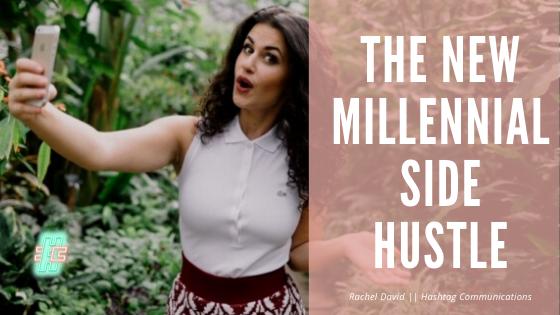 The New Millennial Side Hustle