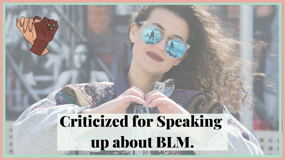 Criticized for Speaking Up About BLM