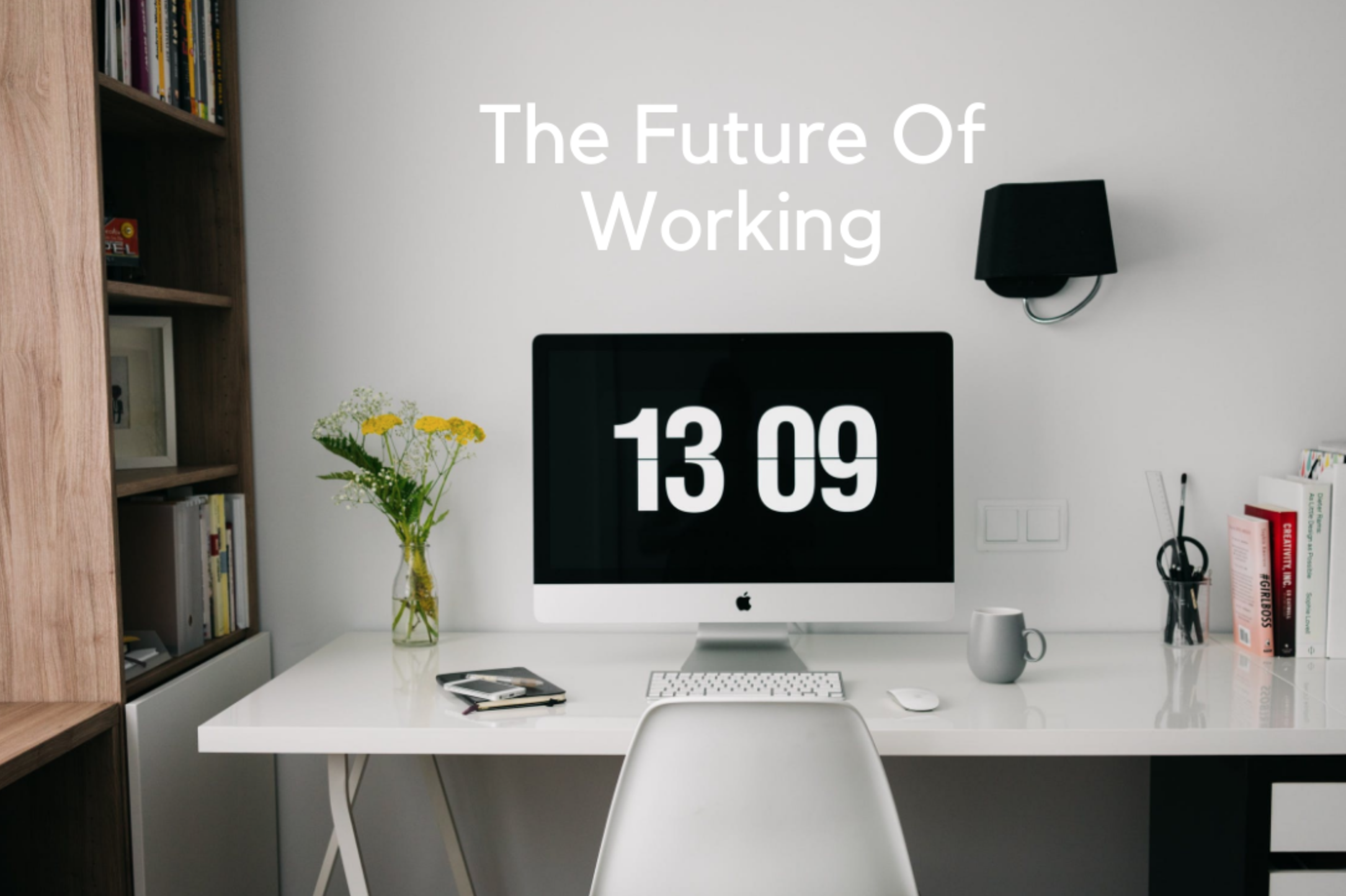 The Future Of Working